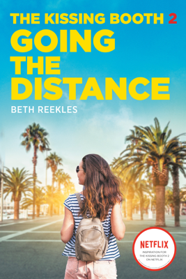 Beth Reekles - The Kissing Booth #2: Going the Distance book