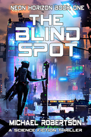The Bind Spot: A Science Fiction Thriller
