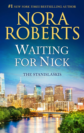 Waiting for Nick - Nora Roberts