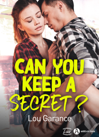 Can You Keep a Secret ? Par Can You Keep a Secret ?
