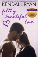 Filthy Beautiful Love ebook Download