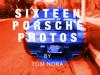 Tom Nora - SIXTEEN PORSCHE PHOTOS  artwork