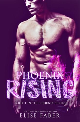 Elise Faber - Phoenix Rising