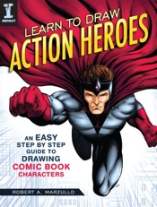 Download and Read Online Learn to Draw Action Heroes