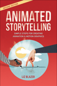 Animated Storytelling, 2/e