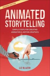 Animated Storytelling, 2/e