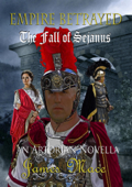 Empire Betrayed: The Fall of Sejanus Book Cover
