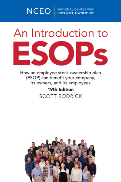 An Introduction to ESOPs, 19th Ed.