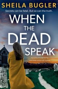 When the Dead Speak Book Cover