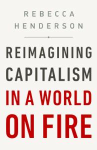 Reimagining Capitalism in a World on Fire Copertina del libro