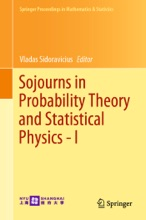 Sojourns In Probability Theory And Statistical Physics - I