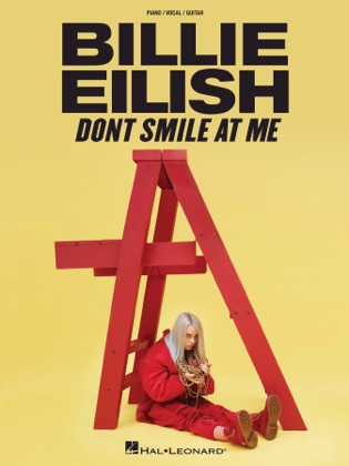 Billie Eilish - Don't Smile At Me Songbook