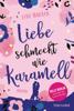 Lene Hansen - Liebe schmeckt wie Karamell Grafik