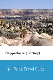 Cappadocia (Turkey) - Wink Travel Guide