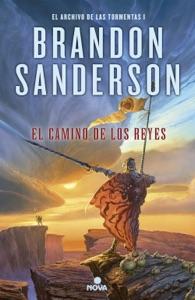 El camino de los reyes (El Archivo de las Tormentas 1) Book Cover