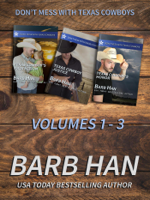 Don't Mess With Texas Cowboys Volumes 1 - 3 ebook Download