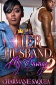 Her Husband, My Savage  2