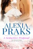 A Seductive Proposal
