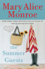 Mary Alice Monroe - The Summer Guests  artwork