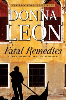 Donna Leon - Fatal Remedies book