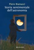 Storia sentimentale dell'astronomia Book Cover