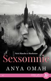 Sexsomnie : Nuits blanches à Manhattan