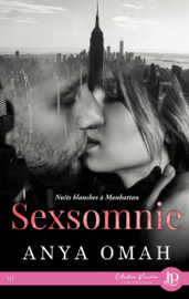 Sexsomnie : Nuits blanches à Manhattan Par Sexsomnie : Nuits blanches à Manhattan