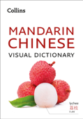 Mandarin Chinese Visual Dictionary