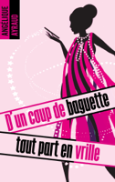 D'un coup de baguette tout part en vrille ebook Download