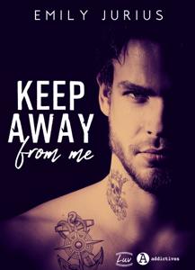 Keep Away from me La couverture du livre martien