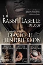 The Rabbit Labelle Trilogy