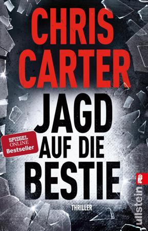 Jagd auf die Bestie - Chris Carter & Sybille Uplegger