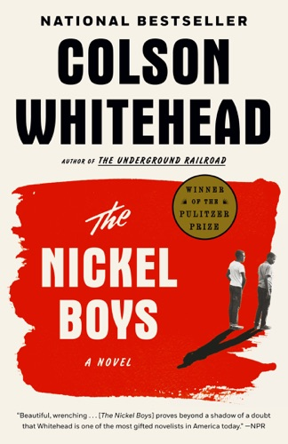 The Nickel Boys (Winner 2020 Pulitzer Prize for Fiction) E-Book Download