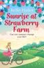 Sunrise At Strawberry Farm