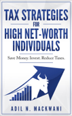 Tax Strategies for High Net-Worth Individuals