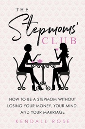 The Stepmoms' Club