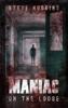 Steve Hudgins - Maniac on the Loose  artwork