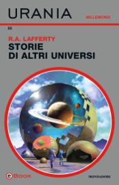 Storie di altri universi (Urania)
