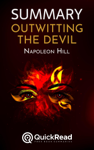 """Summary of """"Outwitting the Devil"""" by Napoleon Hill"""