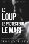 Download and Read Online Le Loup Le Protecteur Le Mari