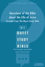 NIV, Questions Of The Bible About The Life Of Jesus: Excerpts From The Quest Study Bible