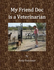 My Friend Doc is a Veterinarian