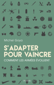 S'adapter pour vaincre