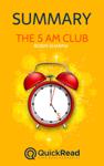 """Summary of """"The 5 AM Club"""" by Robin Sharma"""