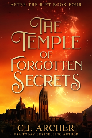 The Temple of Forgotten Secrets - C.J. Archer