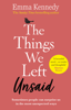 Emma Kennedy - The Things We Left Unsaid artwork
