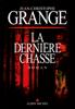 Jean-Christophe Grangé - La Dernière Chasse Grafik