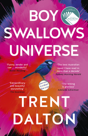 Boy Swallows Universe - Trent Dalton