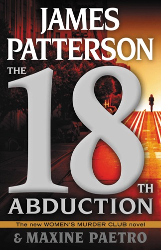 James Patterson & Maxine Paetro - The 18th Abduction
