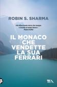 Download and Read Online Il monaco che vendette la sua Ferrari